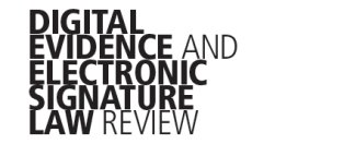 digital_evidence_and_electronic_signature_law_review